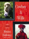 Cowboy & Wills (MP3): A Love Story